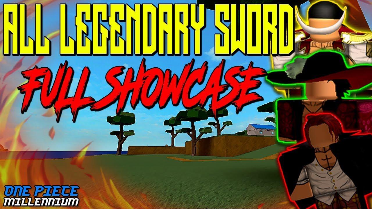 ALL LEGENDARY SWORD SHOWCASE! | ONE PIECE MILLENNIUM REVAMP | ROBLOX |