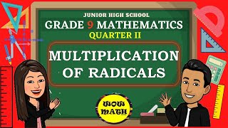 MULTIPLICATION OF RADICALS || GRĄDE 9 MATHEMATICS Q2