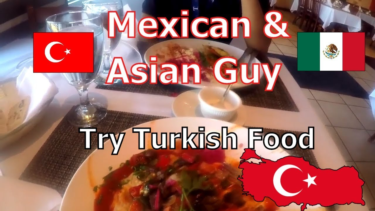 Mexican and vietnamese guy try turkish food youtube mexican and vietnamese guy try turkish food forumfinder Choice Image