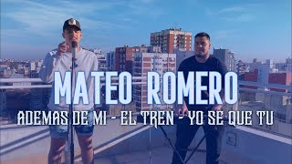 Mate Romero - Además de mí/ El tren/ Yo se que tú -Versión Cumbia #1