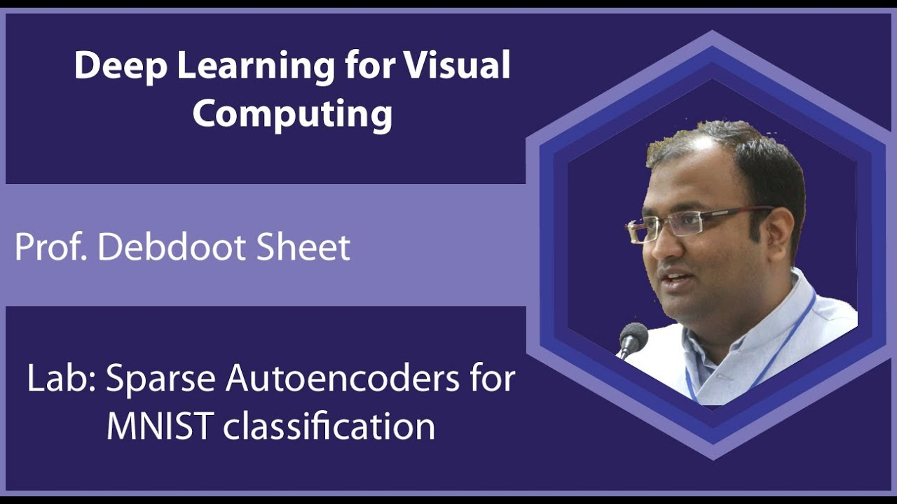 Lec19 Sparse Autoencoders for MNIST classification (Hands on)