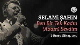 Selami Şahin Burcu Güneş Ben Bir Tek Kadın Adam Sevdim Official Audio
