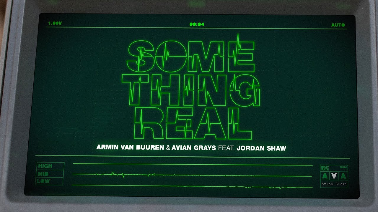 Armin van Buuren & Avian Grays feat. Jordan Shaw - Something Real (Official Lyric Video)
