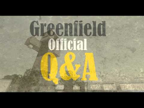 Greenfield Official Q&A #1