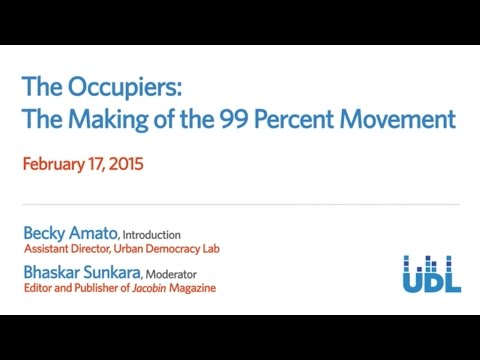 The Occupiers: The Making of the 99 Percent Movement (full program)
