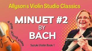 Minuet #2 by Bach, Suzuki Violin Book 1, Play-through