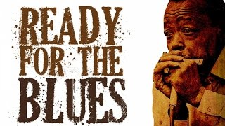 Video Ready For The Blues - 22 Vintage Blues Tracks download MP3, 3GP, MP4, WEBM, AVI, FLV Februari 2018