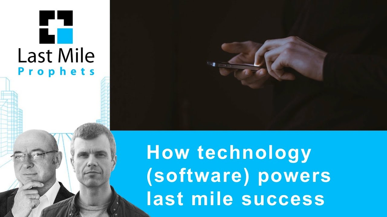 The importance of Technology to Last Mile Delivery success