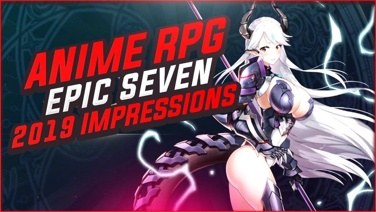 Epic Seven 2019 First Impressions - This Is The Best Looking Anime Mobile  Game, Ever