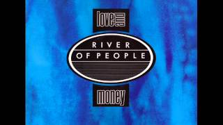 LOVE AND MONEY RIVER OF PEOPLE EXTENDED REMIX