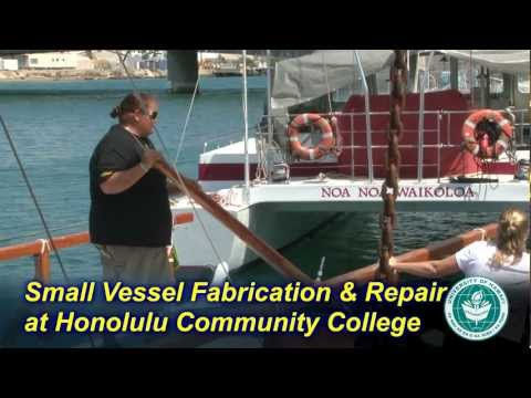 Small Vessel Fabrication and Repair Program at Honolulu Community College