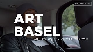 Josh Gordon Gets Real About NFL Suspension and Upbringing | ART BASEL EXPERIENCE (Extra)