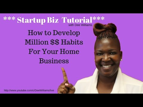 Tutorial: How to Develop Million $$ Habits For Your Home Business