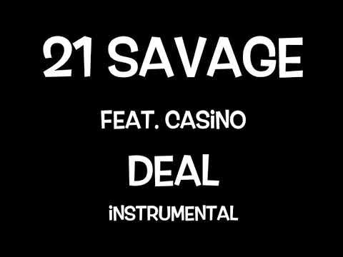 Casino Ft. 21 Savage - Deal {INSTRUMENTAL BEAT}