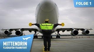 Mittendrin - Flughafen Frankfurt (1) | Mammutaufgabe Flughafen Koordination