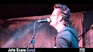 JOHN EVANS BAND - Live @SOUTH BY DUE EAST 2013 (Live Music - Country/Americana/Rock)