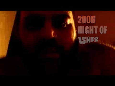 2006 - Trailer Night of Ashes