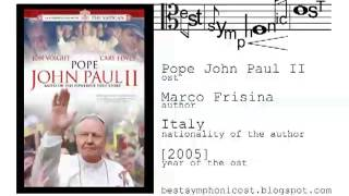 Pope John Paul II - Open the doors (Marco Frisina) - best symphonic soundtrack