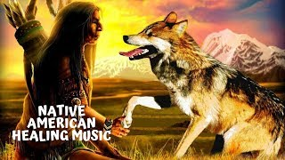 Native American Healing Music | Meditation Music for Shamanic | Native Drums