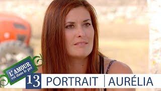 Découvrez le portrait de Aurélia -  L'Amour est dans le pré, saison 13