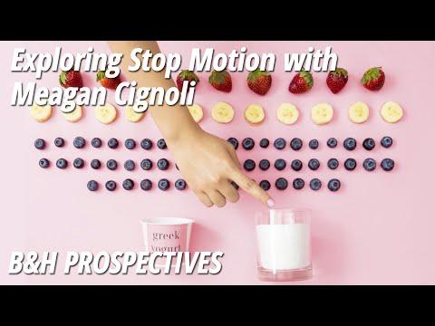 B&H Prospectives: Exploring Stop Motion   Meagan Cignoli