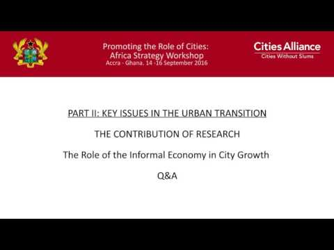 Cities Alliance: Africa Strategy Workshop - Informal Economy: Q&A