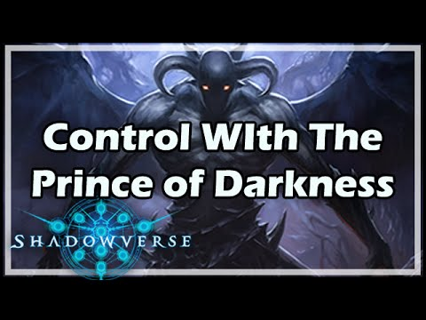 [Shadowverse] Control With The Prince of Darkness