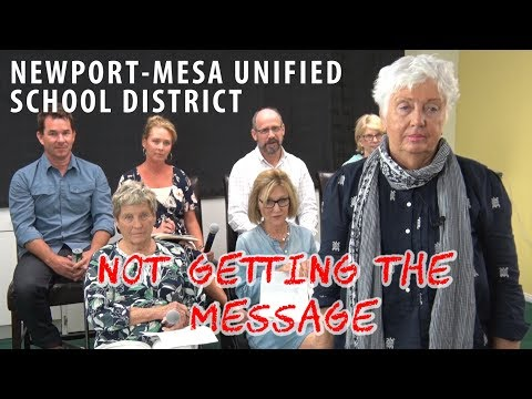 Newport-Mesa Unified School District: Not Getting the Message