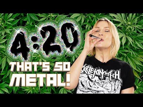 Happy Metal 4/20 Chill Brahs! - THAT'S SO METAL! Episode 5 | MetalSucks