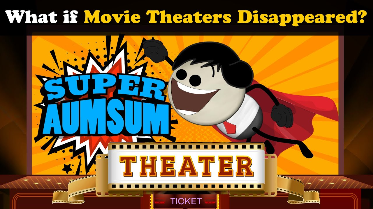 What if Movie Theaters Disappeared? + more videos | #aumsum #kids #science #education #children
