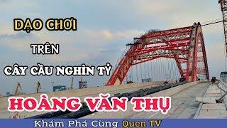 Dạo Chơi Trên Cầu Hoàng Văn Thụ Hải Phòng Cây Cầu Nghìn Tỷ Bao Giờ Mới Hoàn Thành