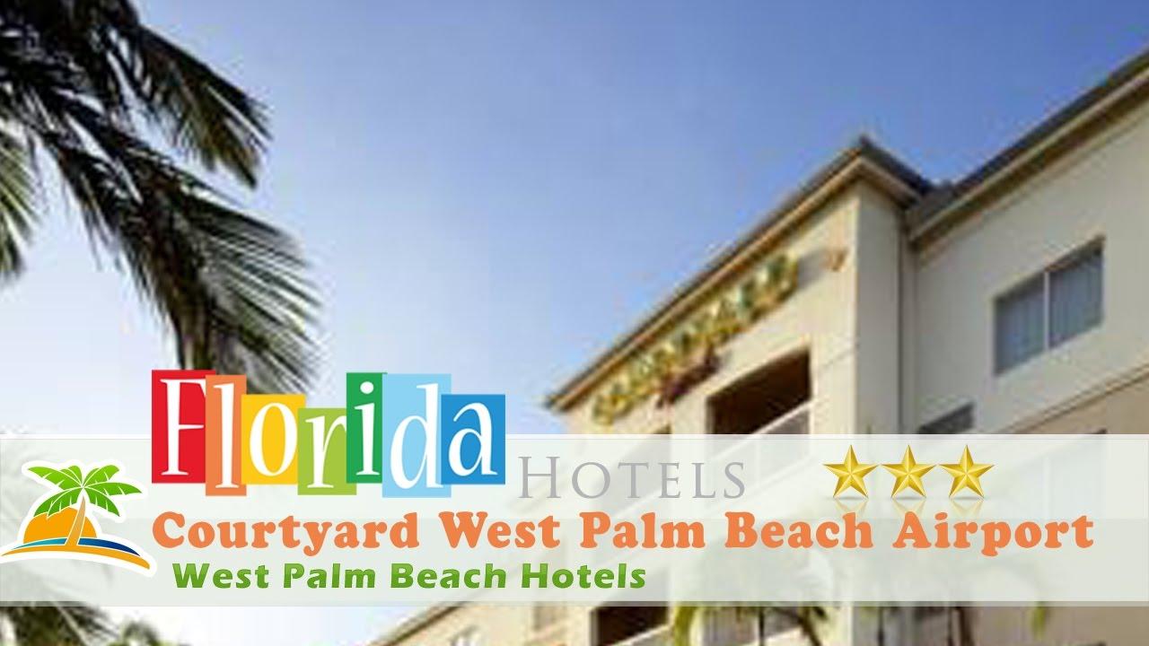 Courtyard West Palm Beach Airport Hotels Florida