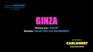 Ginza - J Balvin (karaoke)