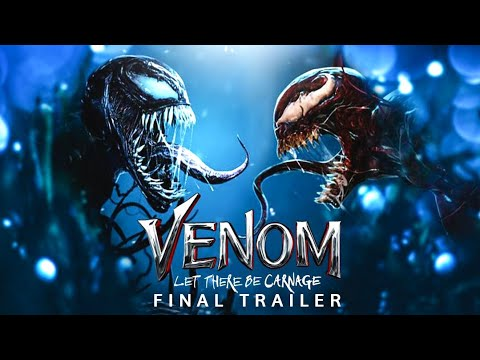 VENOM: LET THERE BE CARNAGE - Final Trailer (NEW) (2021)