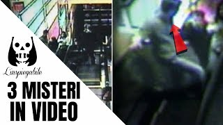 3 inquietanti misteri irrisolti catturati in video
