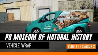 Pacific Grove Museum Vehicle Wrap & LED Signs for Grow Generation S2 | Vlog 41