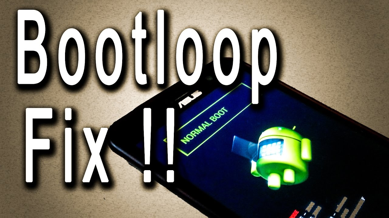 Fixed Asus Zenfone 2 Bootloop Fix Soft Bricked Using Asus Flash