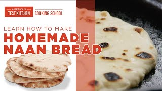 Learn How to Make Naan With Step-by-Step Instructions