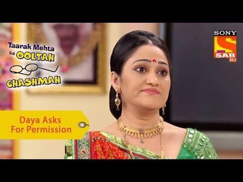 Your Favorite Character | Daya Asks Jethalal For Permission | Taarak Mehta Ka Ooltah Chashmah