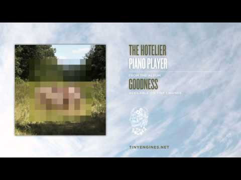The Hotelier Piano Player Youtube