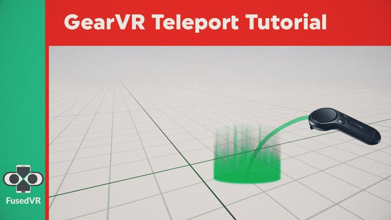 Oculus Mobile VR Tutorial: Gear VR + Controller Teleport with Bezier Curves
