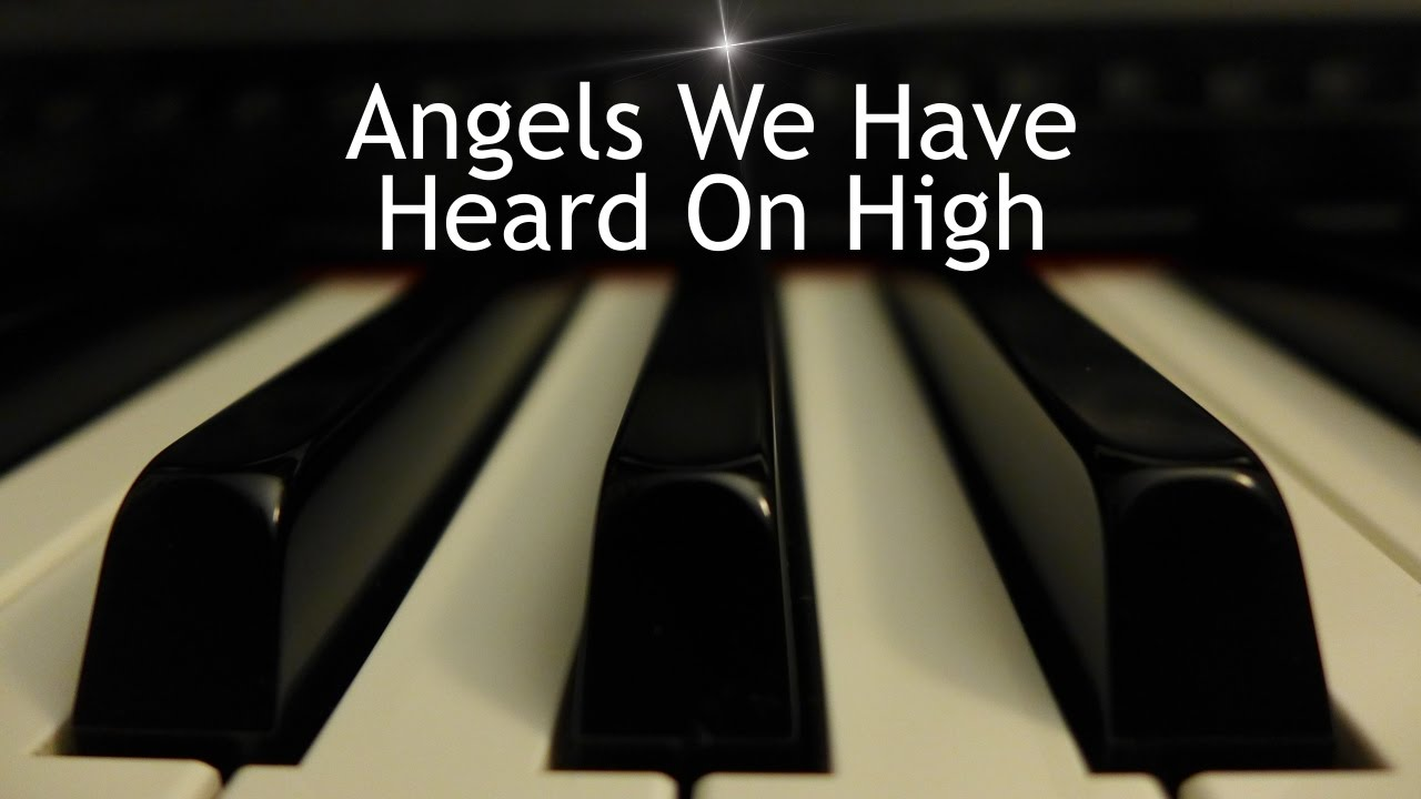 Angels We Have Heard on High - Christmas piano instrumental with lyrics - YouTube