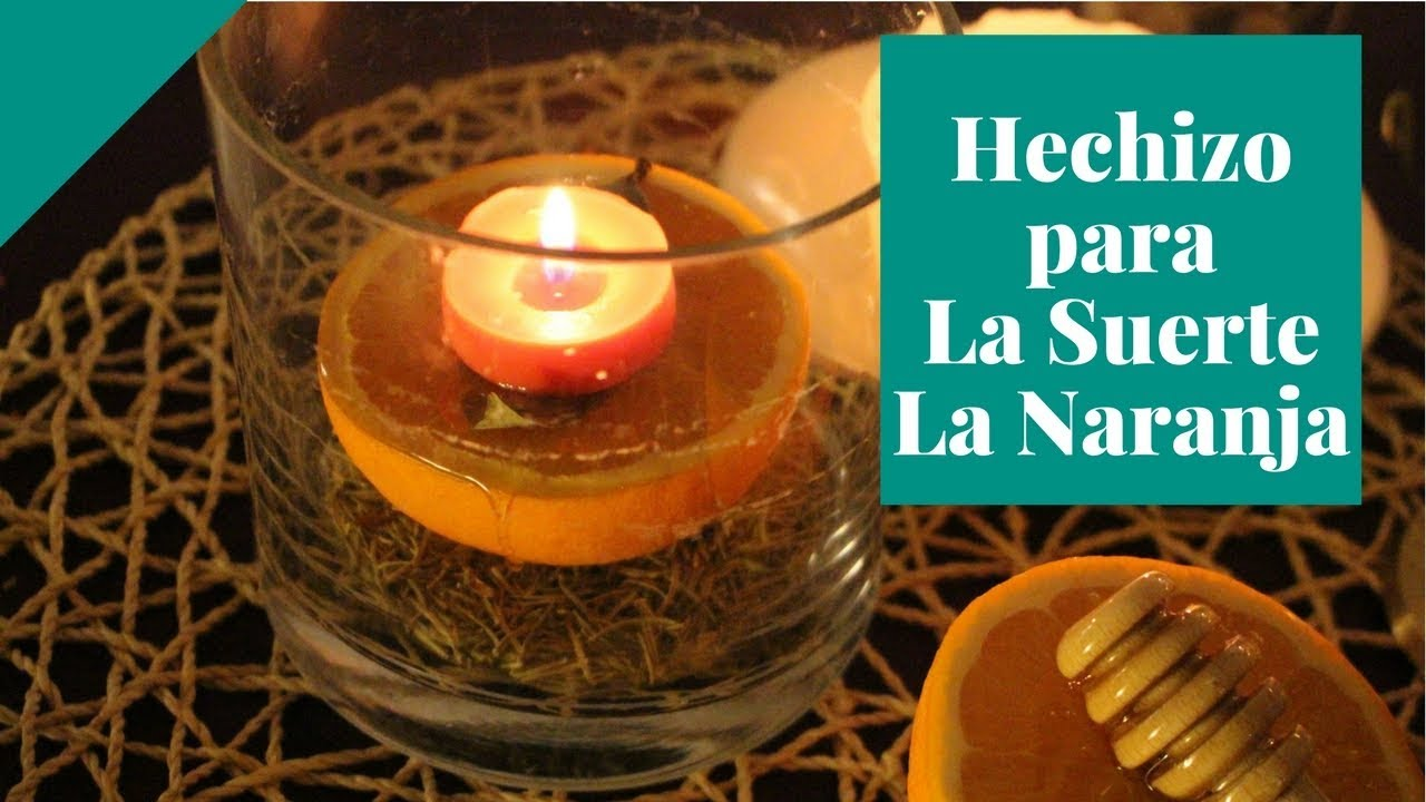 La naranja hechizo para la suerte la magia de las - Rituales para la suerte ...