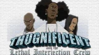 The Boondocks -Thugnificent - It