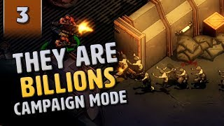 They Are Billions Campaign Mode - The Last Bunker - Tactical Mission - Part 3