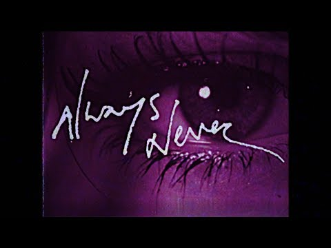 Always Never - Wylin' (Official Lyric Video)