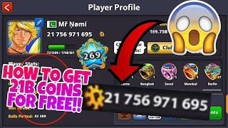 8 Ball Pool - How To Get *21.7B Coins FOR FREE!* (At 2k Subs) - RoadTo2K