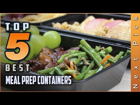 Top 5 Best Meal Prep Containers Review in 2020