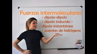 QUÍMICA. Fuerzas intermoleculares. Van der Waals, London y enlaces de hidrógeno