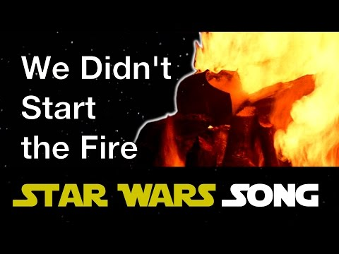 We Didnt Start the Fire Star Wars parody 2017